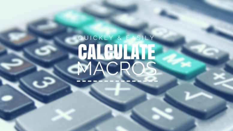 How To Calculate Macros – Step By Step, So Easy a Caveman Could Do ...