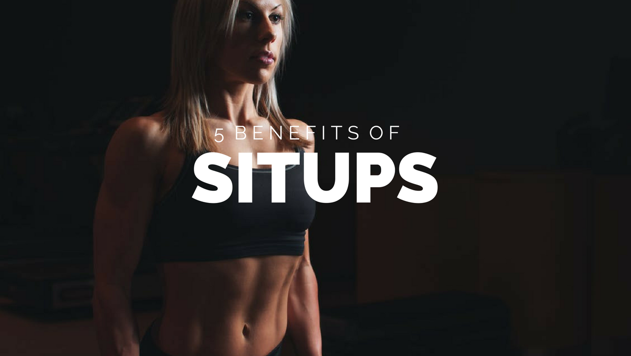 5 Benefits Of Sit Ups: Abs Are Just 1 Reason to Do Sit Ups